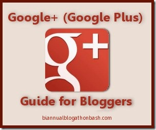 Google+ (Google Plus) Guide for Bloggers