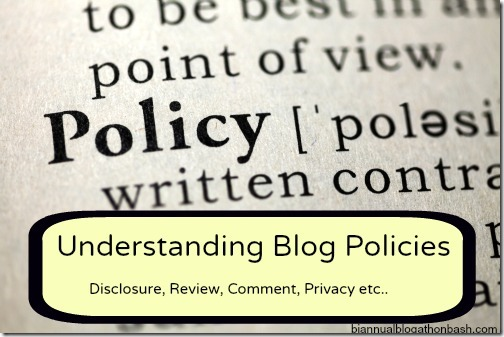 Understanding Blog Policies | Biannual Blogathon Bash