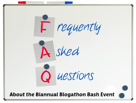 Biannual Blogathon Bash Frequently Asked Questions