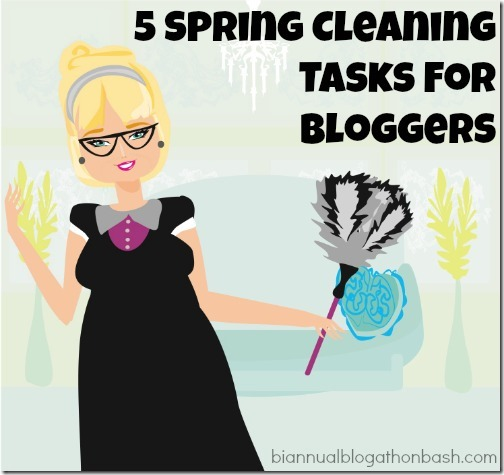Spring Cleaning Tasks for Bloggers