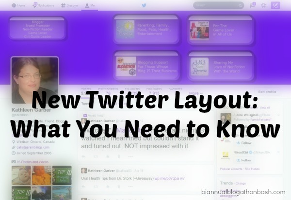 New Twitter Layout: What You Need to Know | Biannual Blogathon Bash
