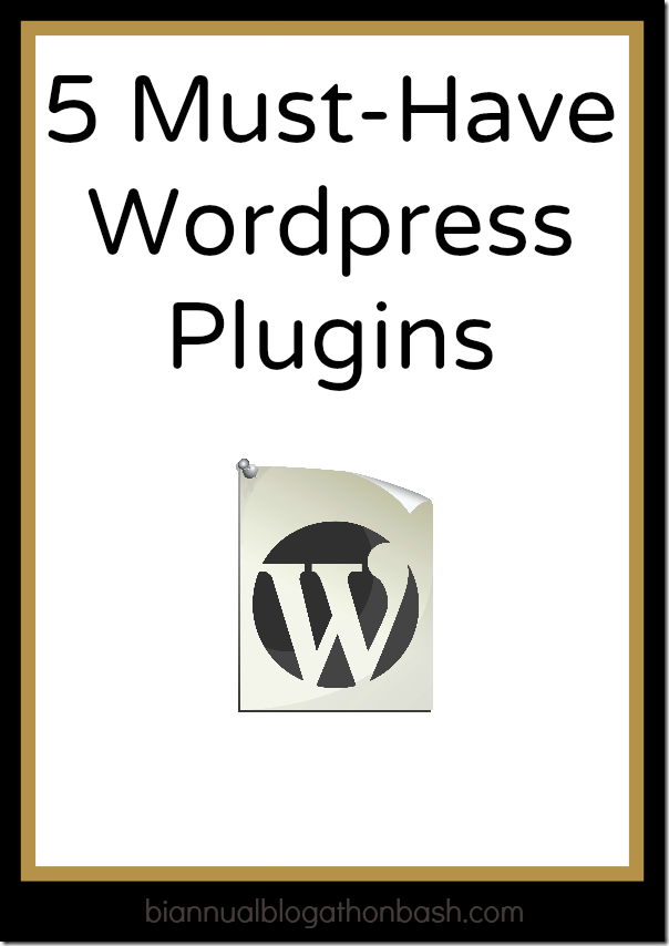 5 Must-Have Wordpress Plugins