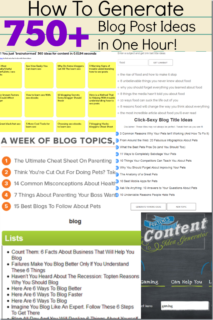 How To Generate 750+ Blog Post Ideas in One Hour using these TEN Blog Post Idea Generators