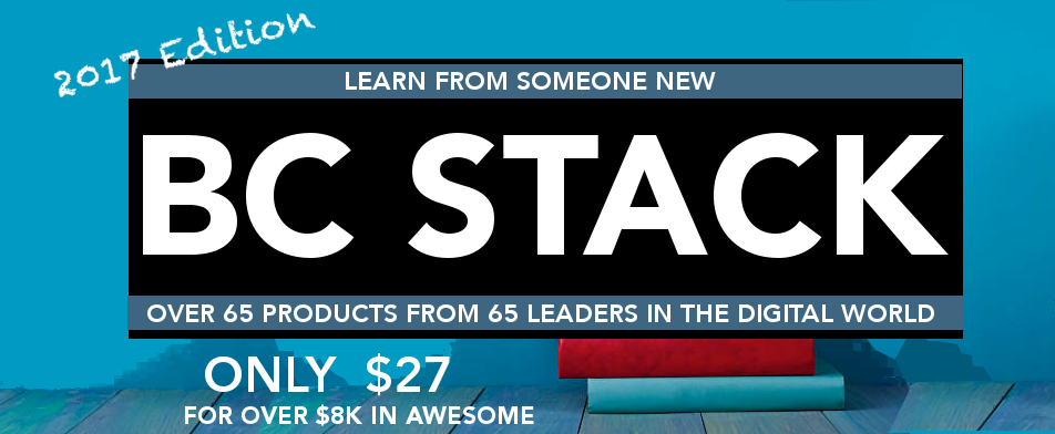 BC STACK - $9000 worth of blogging/business products for only $27!! Here is your Guide